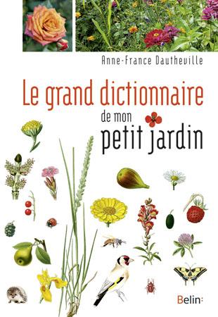 Le grand dictionnaire du petit jardin parcs et jardins paca for Le petit jardin karaoke