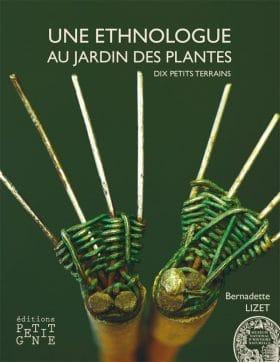 Une ethnologue au jardin des plantes dix petits terrains for Au jardin des plantes poem