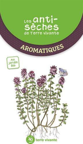 Les antisèches de Terre Vivante - Aromatiques