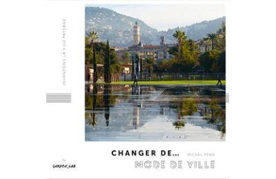 Changer de mode de ville - Michel Péna
