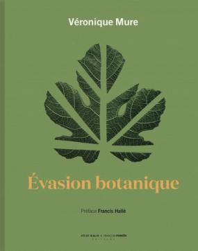 Évasion botanique